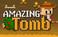 Play Amazing Tomb