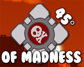 Play 45 Degrees of Madness