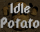 Play Idle Potato