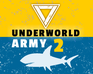 Play Underworld Army, Episode-2
