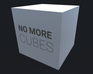 Play No More Cubes