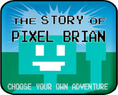 Play The Story of Pixel Brian