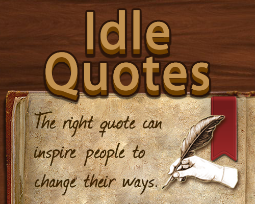 Play Idle Quotes