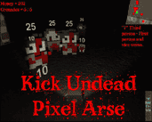Play Kick Undead Pixel Arse