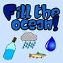 Play Fill The Ocean!