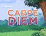 Play Carpe Diem