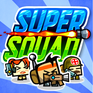 Play Super Squad