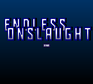 Play Endless Onslaught