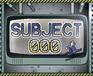 Play Subject 000