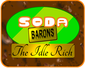 Play Soda Barons: The Idle Rich