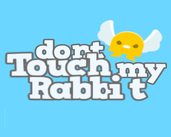 Play Dont Touch my Rabbit