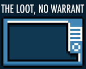 Play The Loot, No Warrant - Demo