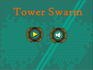 Play Tower Swarm