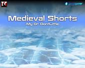 Play Medieval Shorts 3
