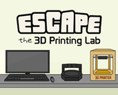 Play Escape The 3D Printing Lab