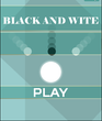 Play Black and White