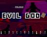Play Evil Gode