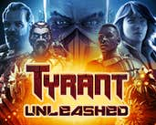 Play Tyrant Unleashed