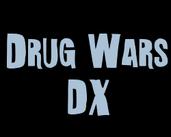 Play Drug Wars DX