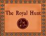 Play The Royal Hunt