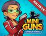 Play Mini Guns