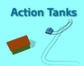 Play Action Tanks