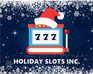 Play Holiday Slots Inc.