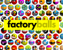 Play Factory Balls forever