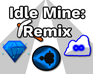 Play Idle Mine: Remix