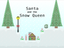 Play Santa and the Snow Queen