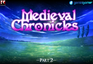 Play Medieval Chronicles 8 (Part 2)