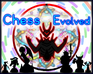 Play Chess Evolved Online